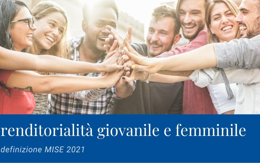 MiSE, ridefinita la normativa per la nuova imprenditorialità giovanile e femminile
